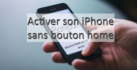activer un iphone bouton home hs