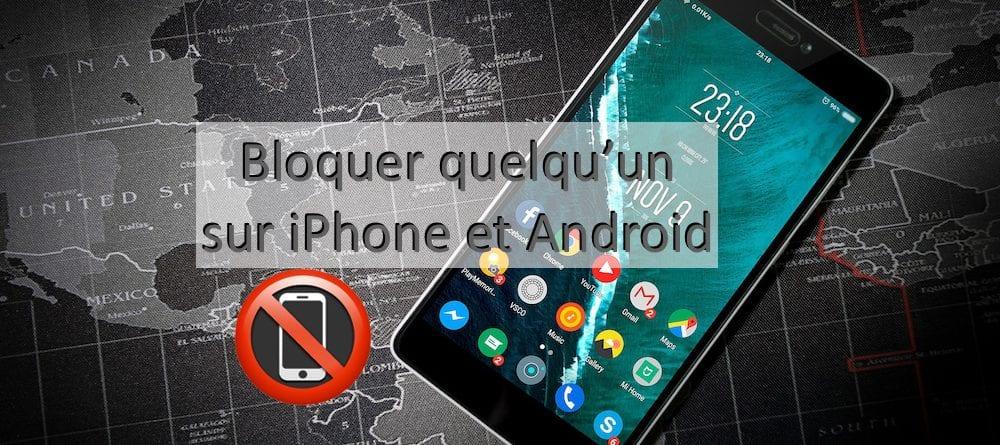 Comment-bloquer-un-correspondant-indesirable-sur-iPhone-et-Android