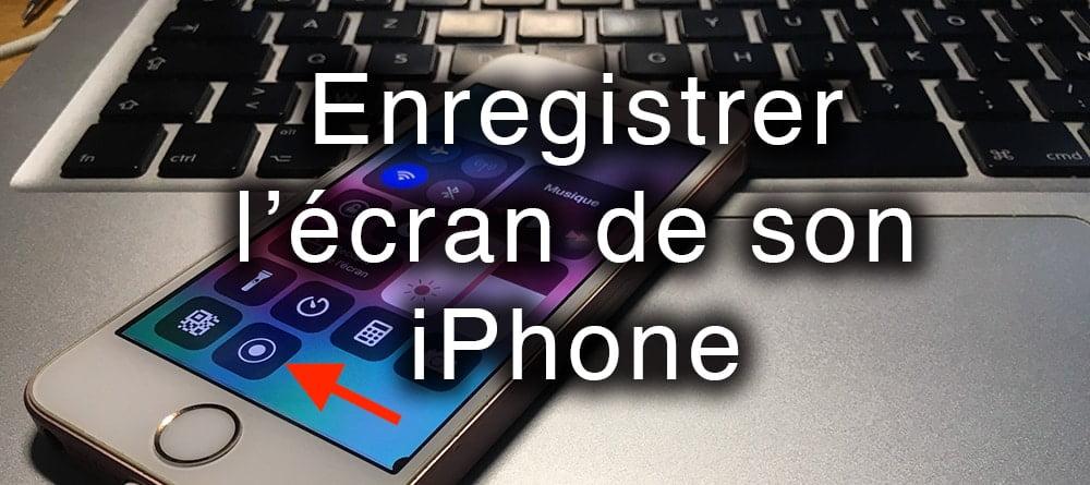 enregistrer l'ecran iphone apercu