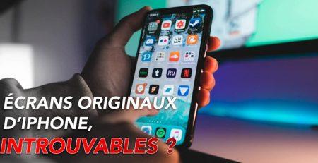 ecrans iphone originaux introuvables apercu