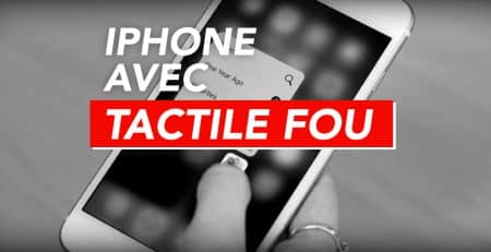 tactile fou sur iphone