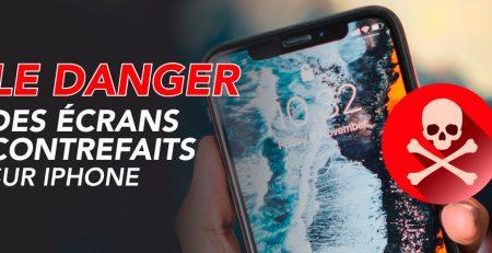 danger ecran contrefait sur iphone