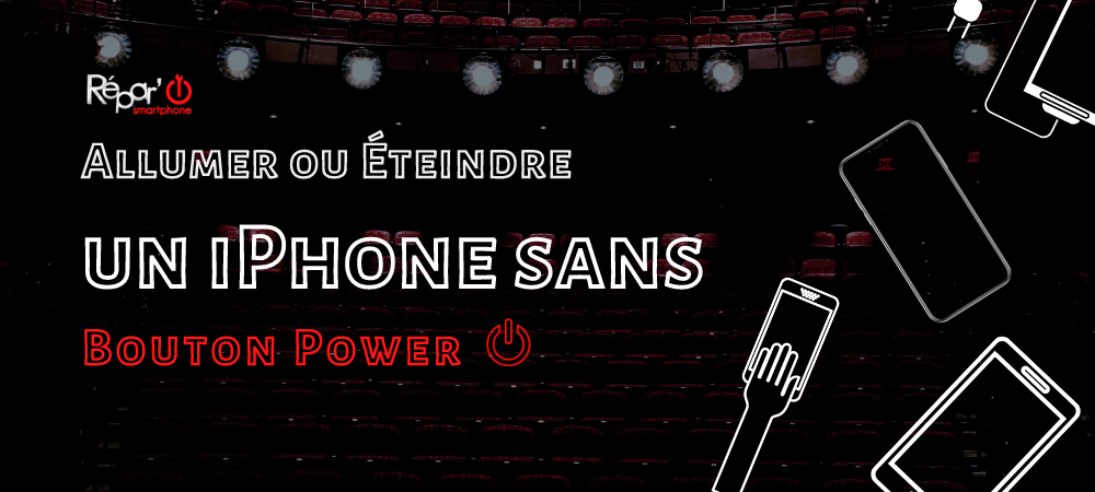 allumer ou eteindre un iPhone sans bouton power