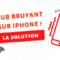 Vibreur bruit iphone Apercu article